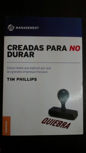 Creadas Para No Durar. Tim Phillips