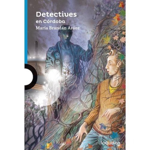 Detectives En Córdoba - Loqueleo