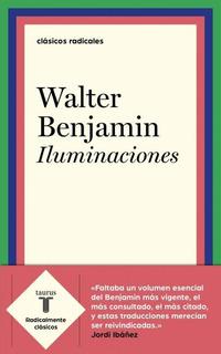 Resultado de imagen para BENJAMIN, Walter. Iluminaciones, Buenos Aires, Taurus, 2019. (Ensayo Filosófico)