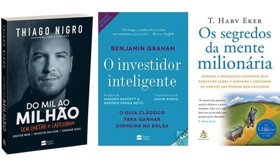 Do Mil Ao Milhão + O Investidor Inteligente + Os Segredos...