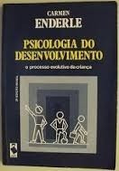 Psicologia Do Desenvolvimento Processo Evolutivo Da Criança