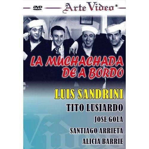 La Muchachada De A Bordo - Luis Sandrini - Dvd Original