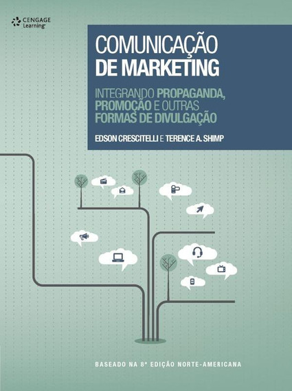 Comunicacao De Marketing: Integrando Propaganda, Promocao
