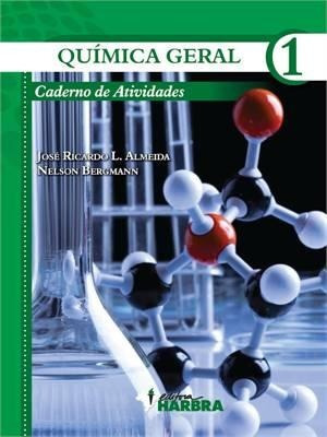 Quimica Geral - Caderno De Atividades, V.1 - Ensino Médio -