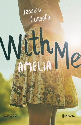 With Me. Amelia Libro Nuevo Original