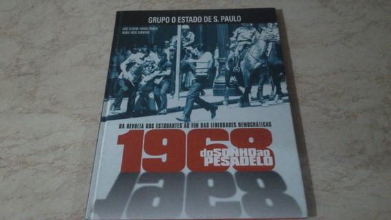 Livro 1968 Do Sonho Ao Pesadelo
