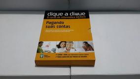Clique A Clique - Pagando Suas Contas ( Editora Abril )