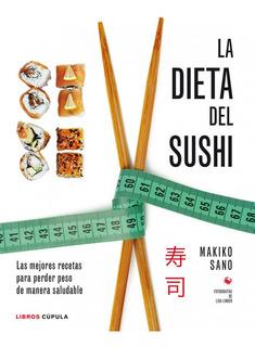 Libro La Dieta Del Sushi - Ed. Planeta - Makiko Sano - Papel