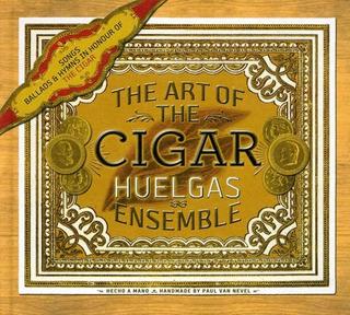 Cd Huelgas Ensemble Paul Van Neve The Art Of The Cigar