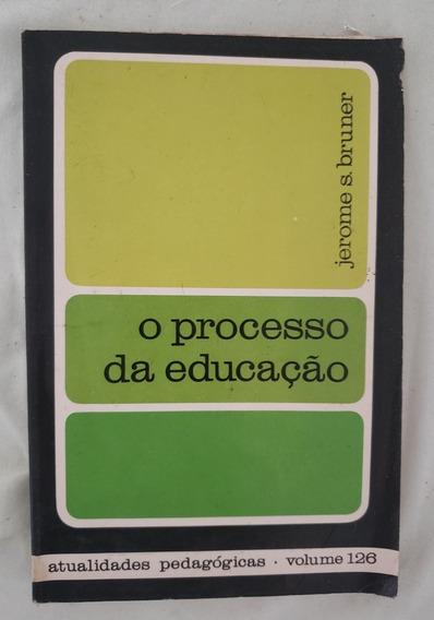 Livro O Processo Da Educação