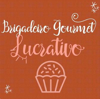 Curso On-line - Brigadeiro Gourmet Lucrativo