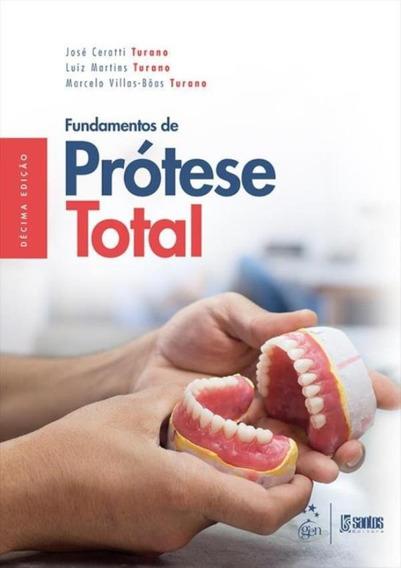 Fundamentos De Protese Total - 10ª Ed