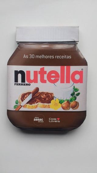 Livro As 30 Melhores Receitas Nutella A593