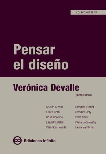 Pensar El Diseño - Verónica Devalle (compiladora)