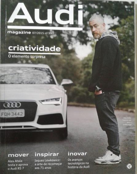 Revista Audi Criatividade 07/2015 Número 99