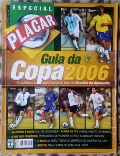 Revista - Placar Guia Da Copa Do Mundo De 2006