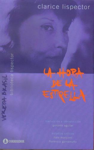 La Hora De La Estrella, Clarice Lispector, Ed. Corregidor