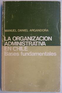 Organizacion Administrativa Bases Fundamentales Argandoña