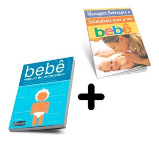 Bebê Manual Do Proprietário Dr. Louis Borgenicht Com Brinde