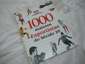 1000 Maiores Esportistas Do Século 20 - Livro