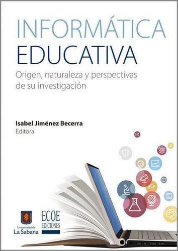 Imagen 1 de 2 de Informática Educativa
