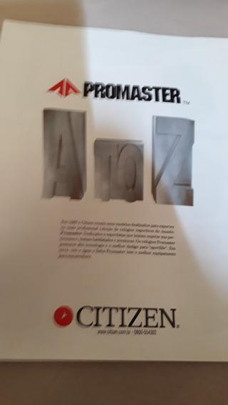 Encarte Dos Relógios Citizem Linha Promaster.