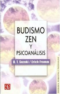 Budismo Zen Y Psicoanalisis - Fromm, Suzuki
