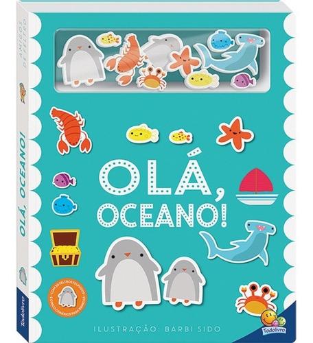 Livro Amigos De Feltro Olá Oceano Todolivro