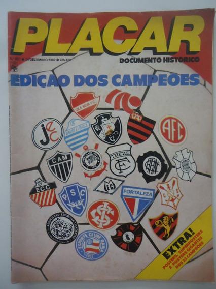 Placar #657 Edição Dos Campeões De 1982 - Sem Super Poster