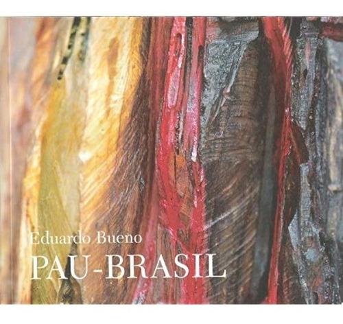 Imagem 1 de 1 de Pau Brasil