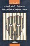 Justicia Penal Y Transicion Democratica En America Latina (
