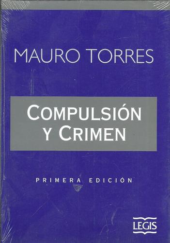 Compulsion Y Crimen - Torres - Dyf