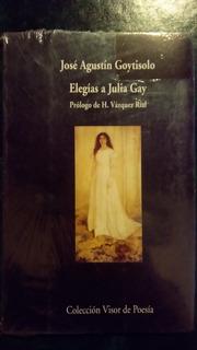 José A. Goytisolo Elegías A Julia Gay Visor Poesía. Nuevo