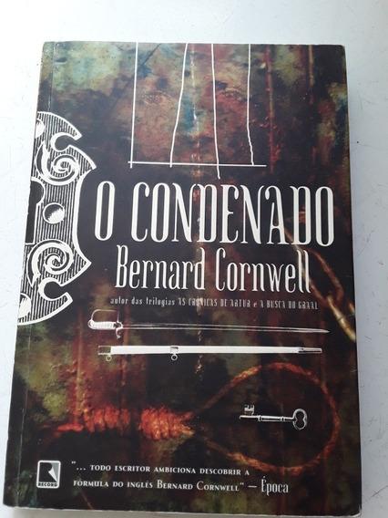 Livro O Condenado Autor Bernardo Cornwell