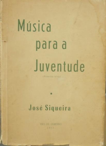 Música Para A Juventude 4 Vol José Siqueira