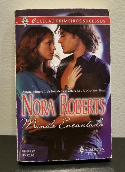 Livro Mundo Encantado - Nora Roberts - Best Seller Ny Times