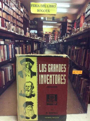 Los Grandes Inventores. R. Rovira
