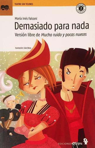 Mucho Ruido Y Pocas Nueces - Shakespeare Maria Ines Falconi