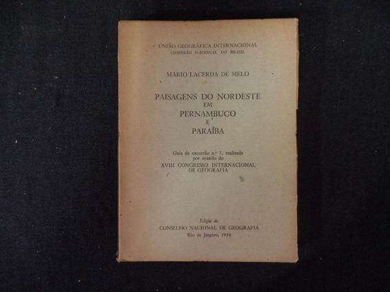 Melo - Paisagens Do Nordeste Em Pernambuco E Paraíba