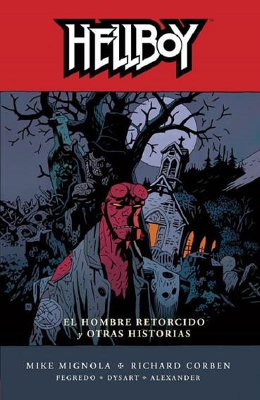 Hellboy Volumen 10: El Hombre Retorcido Y Otras Historias