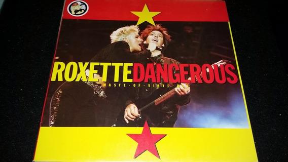 Roxette Dangerous Waste Of Vinyl Mix Vinilo Maxi Aleman 1990