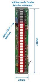 Voltímetro De Tensão Relativa Com Bargraph 40 Barras De Leds