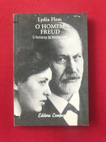 Livro - O Homem Freud: O Romance Do Inconsciente - Lydia F.