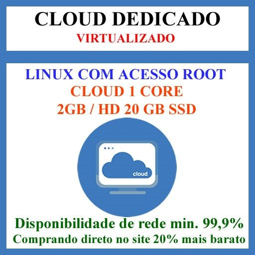 Cloud Dedicado 2gb / Hd 20 Gb Ssd - 2 Dias