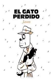 El Gato Perdido, Jason, Astiberri