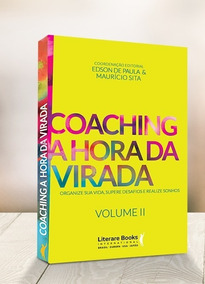 Coaching: A Hora Da Virada, Volume 2 - Literare Books