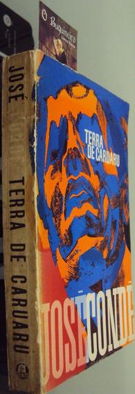 Terra Do Caruaru - José Condé - Autografado