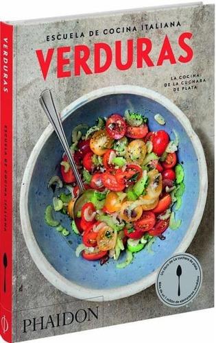Verduras. Escuela De Cocina Italiana(ed. Español) - Varios A