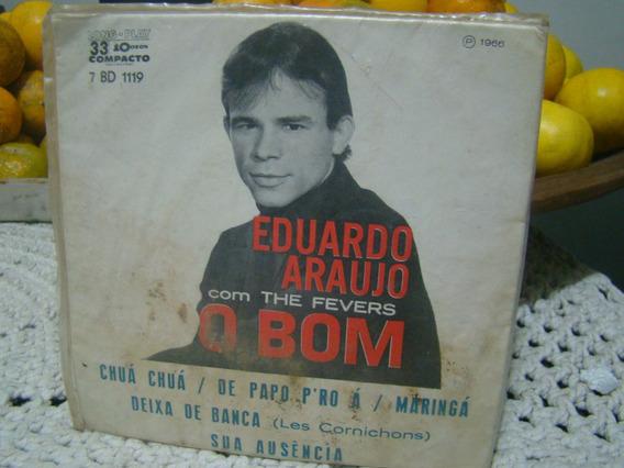 Compacto Eduardo Araújo , O Bom , 1966