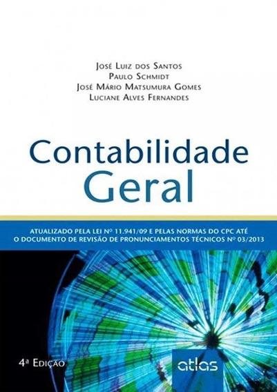 Contabilidade Geral - Atualizado Pela Lei No 11.941/09 E Pel
